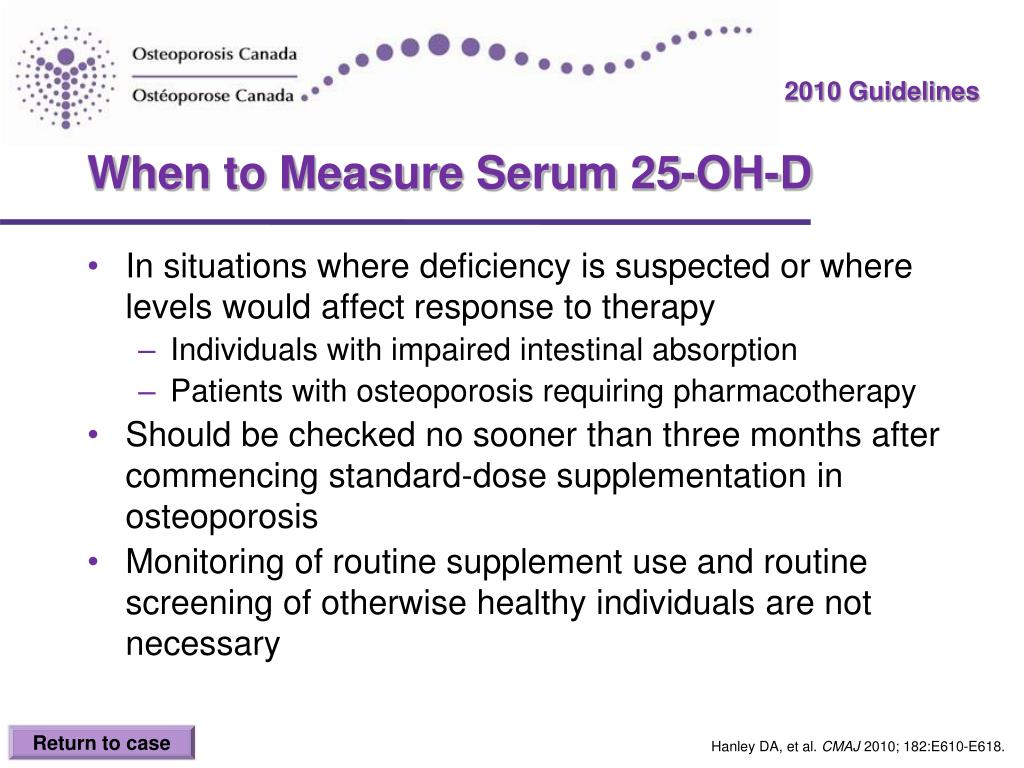 When to Measure Serum 25-OH-D