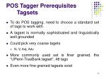 pos tagger prerequisites tagsets