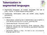tokenization in segmented languages