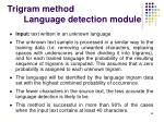 trigram method language detection module
