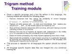 trigram method training module