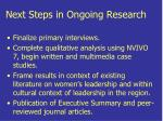 next steps in ongoing research