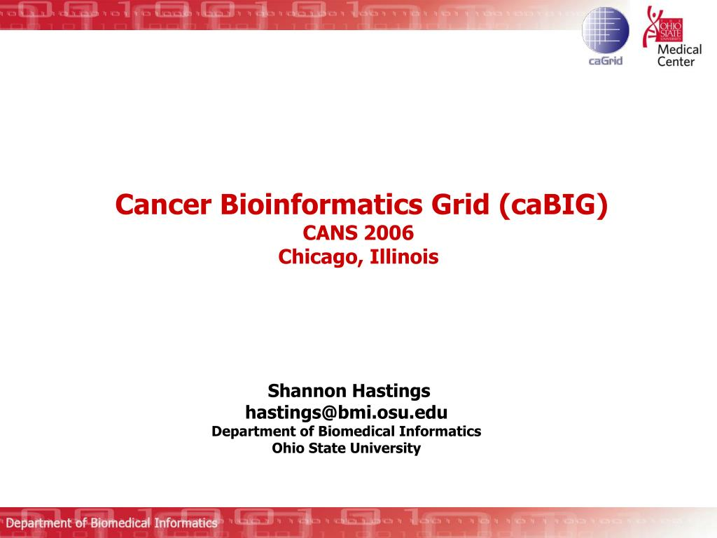 cancer bioinformatics grid cabig cans 2006 chicago illinois l.