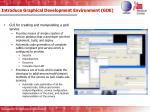 introduce graphical development environment gde