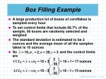 box filling example
