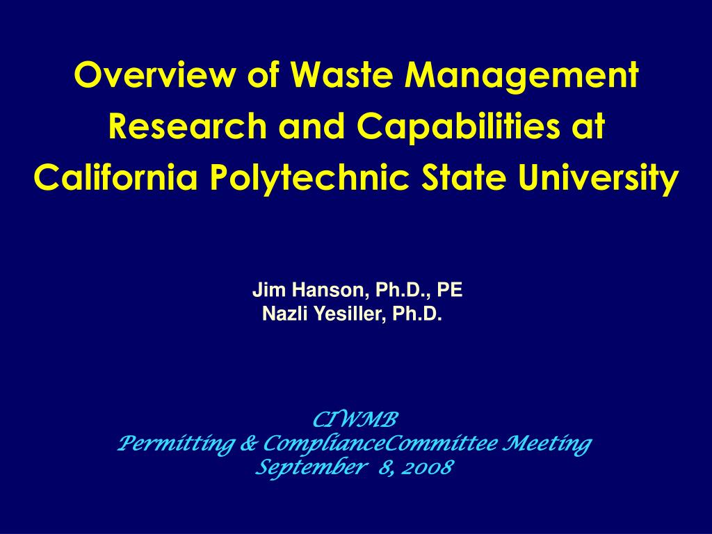 overview of waste management research and capabilities at california polytechnic state university l.
