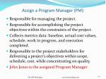 assign a program manager pm