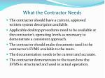 what the contractor needs