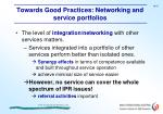 towards good practices networking and service portfolios