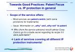towards good practices patent focus vs ip protection in general