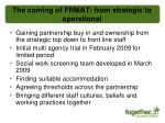 the coming of frmat from strategic to operational