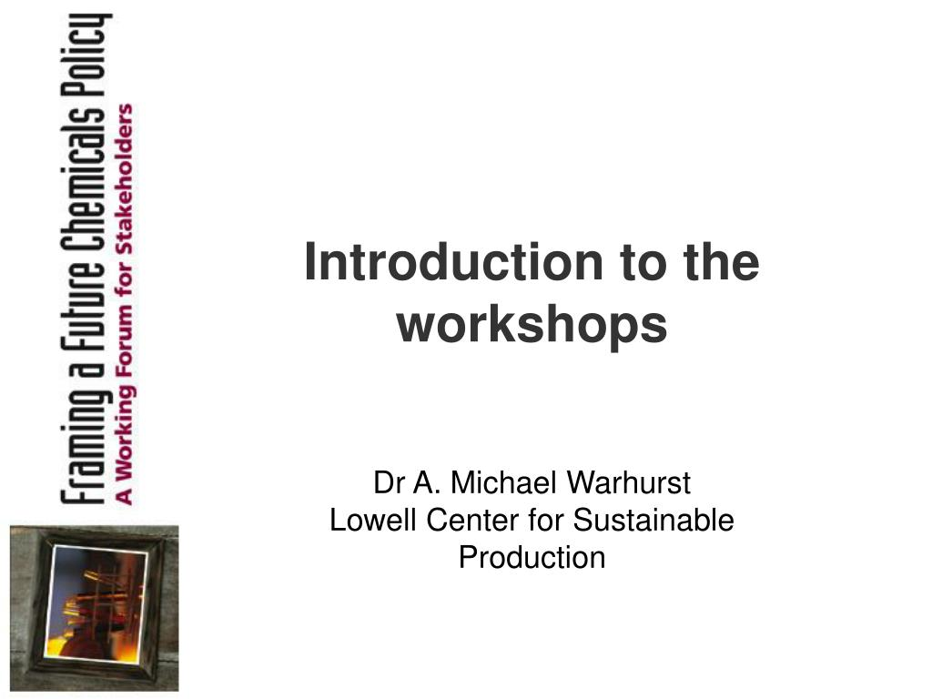 introduction to the workshops l.