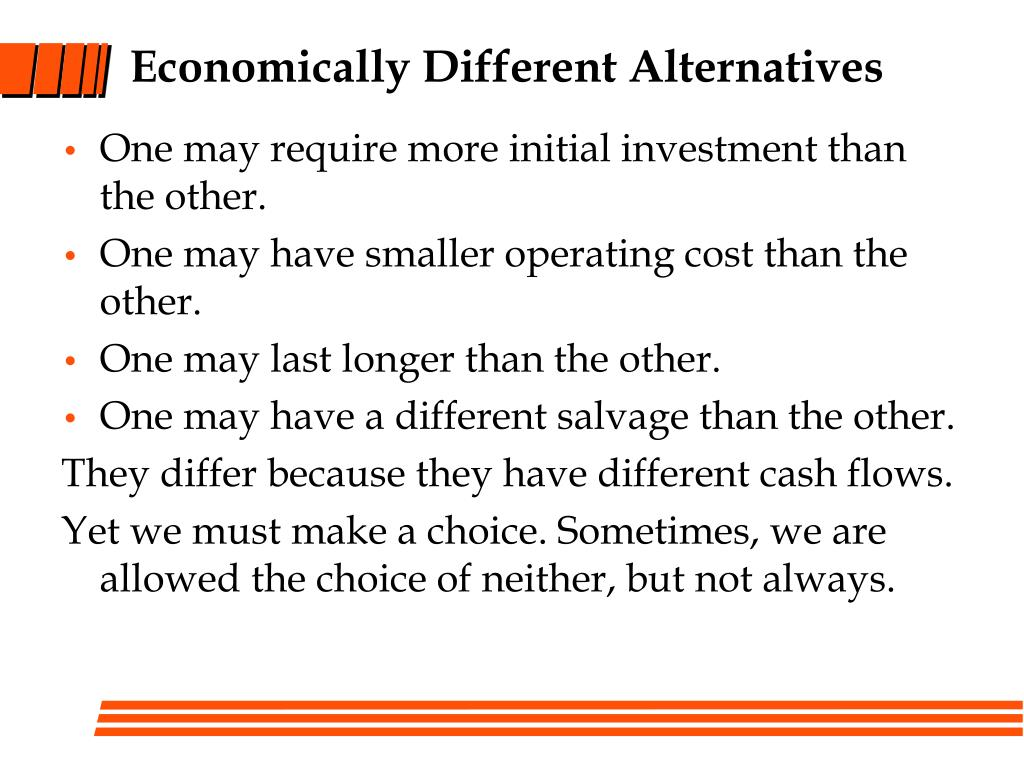 Economically Different Alternatives