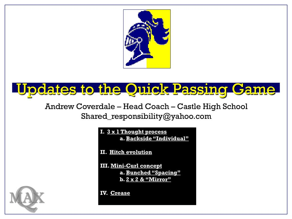 updates to the quick passing game l.