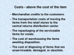 costs above the cost of the item