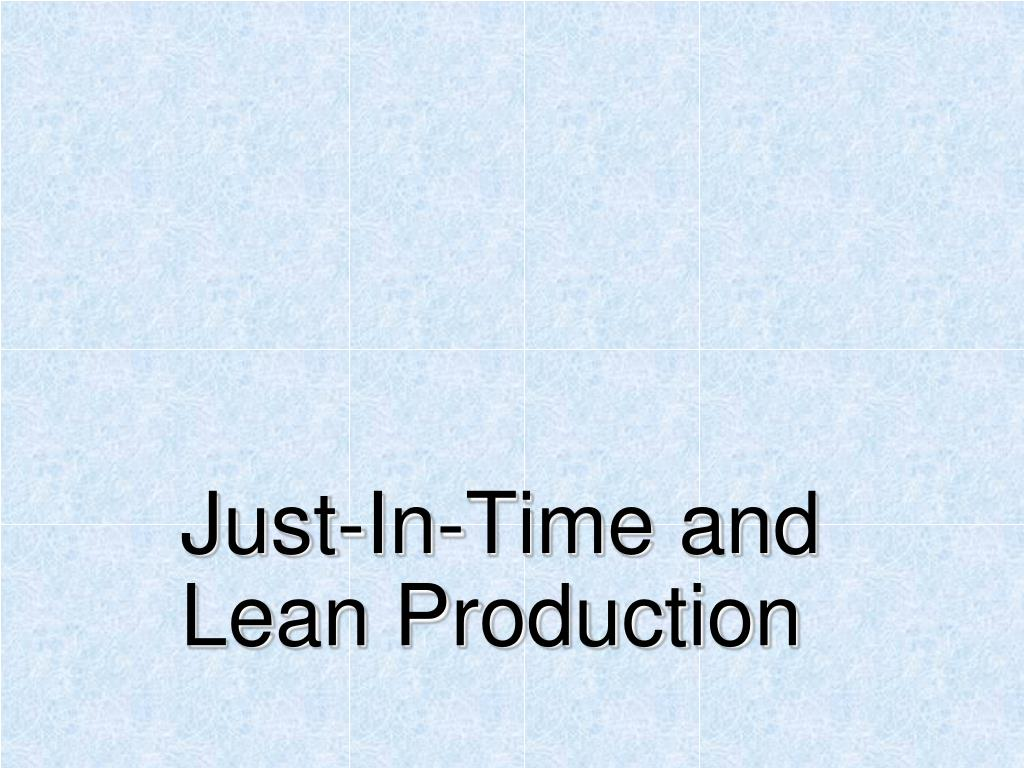 just in time and lean production l.