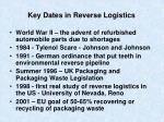 key dates in reverse logistics