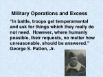 military operations and excess