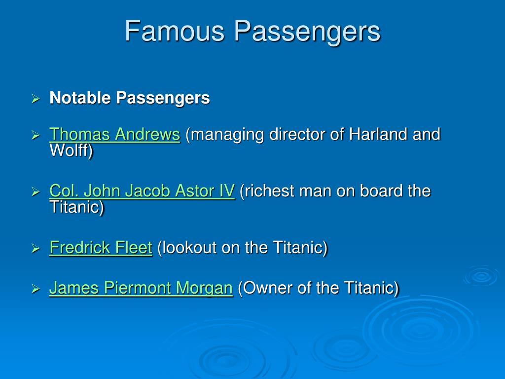 Famous Passengers