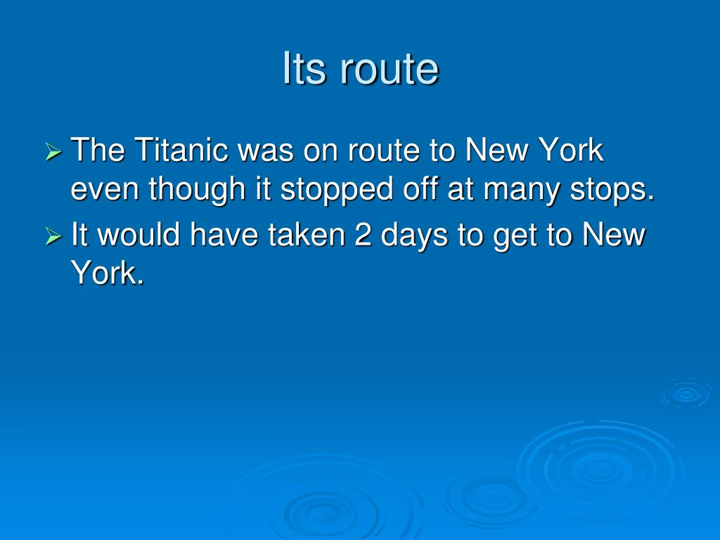 Its route