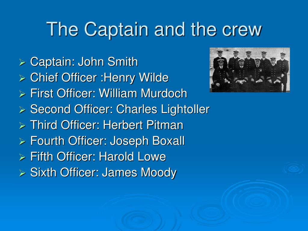 The Captain and the crew