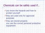 chemicals can be safely used if