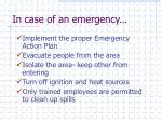 in case of an emergency