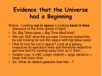 evidence that the universe had a beginning