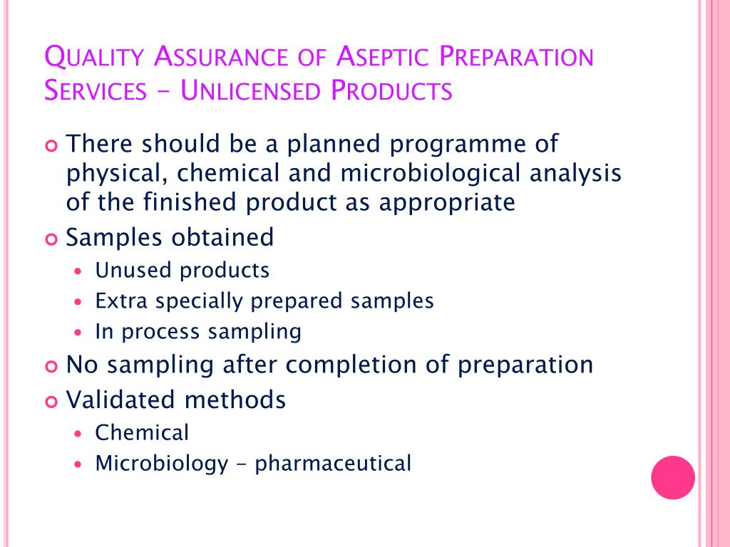 Quality Assurance of Aseptic Preparation Services – Unlicensed Products