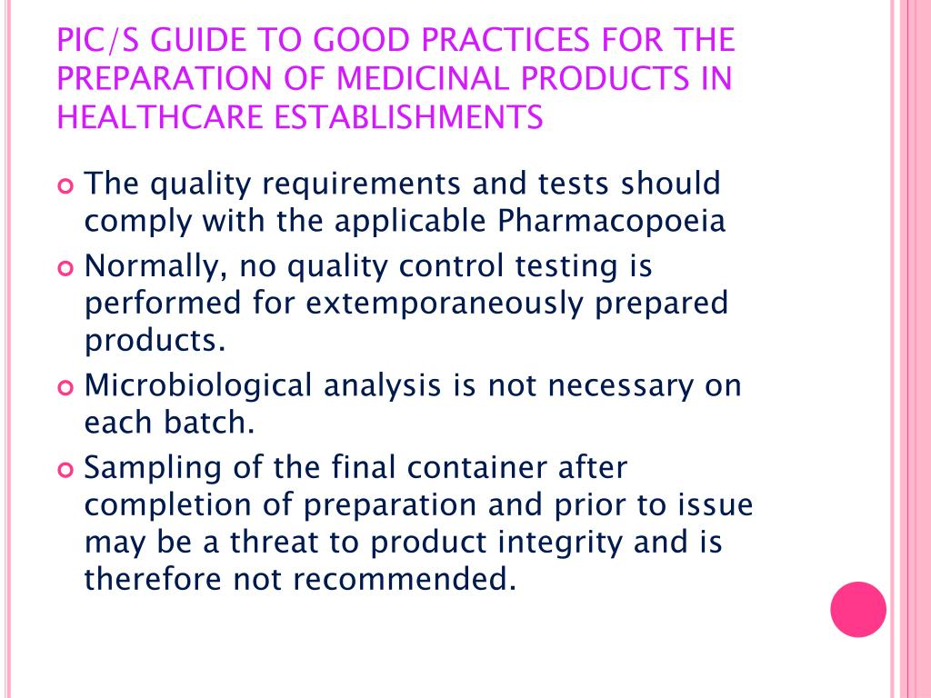 PIC/S GUIDE TO GOOD PRACTICES FOR THE PREPARATION OF MEDICINAL PRODUCTS IN HEALTHCARE ESTABLISHMENTS