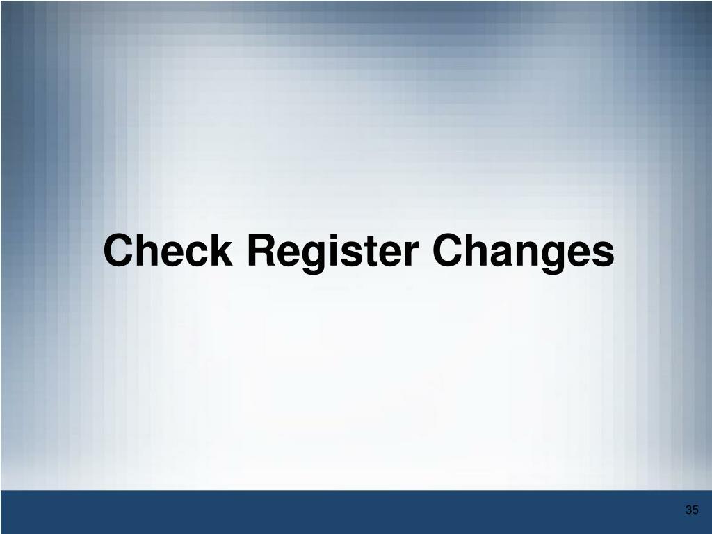 Check Register Changes