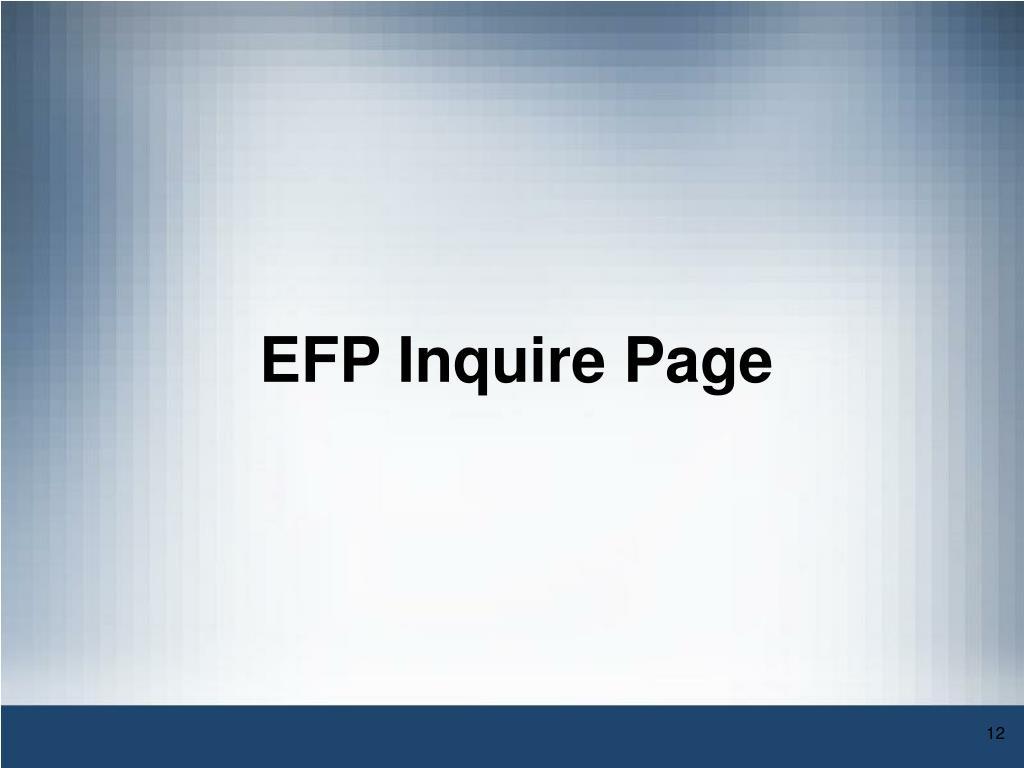 EFP Inquire Page