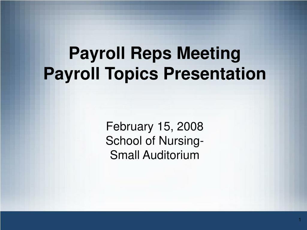 Payroll Reps Meeting