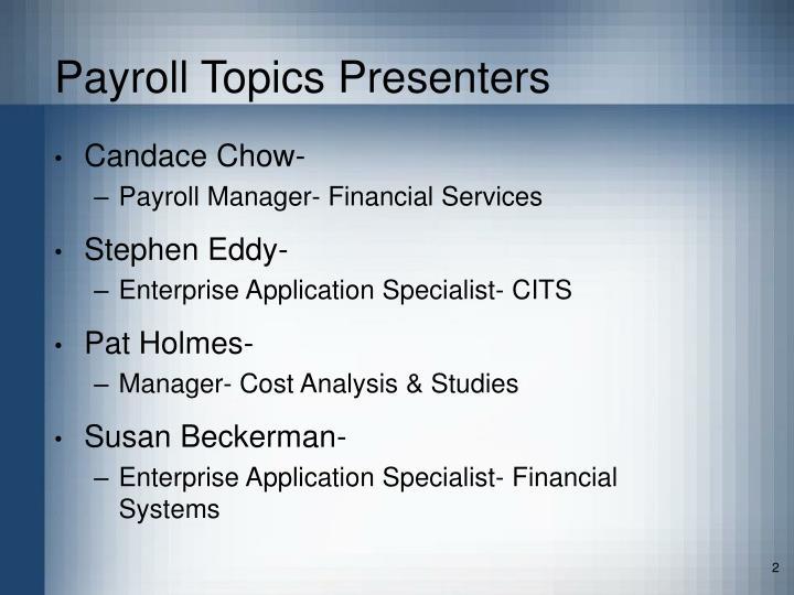 Payroll topics presenters