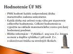 hodnotenie f ms
