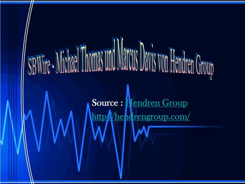 SBWire - Michael Thomas und Marcus Davis von Hendren Group