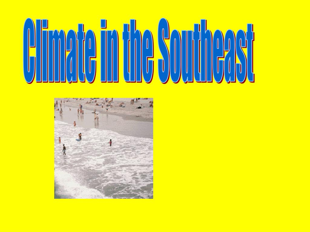Climate in the Southeast