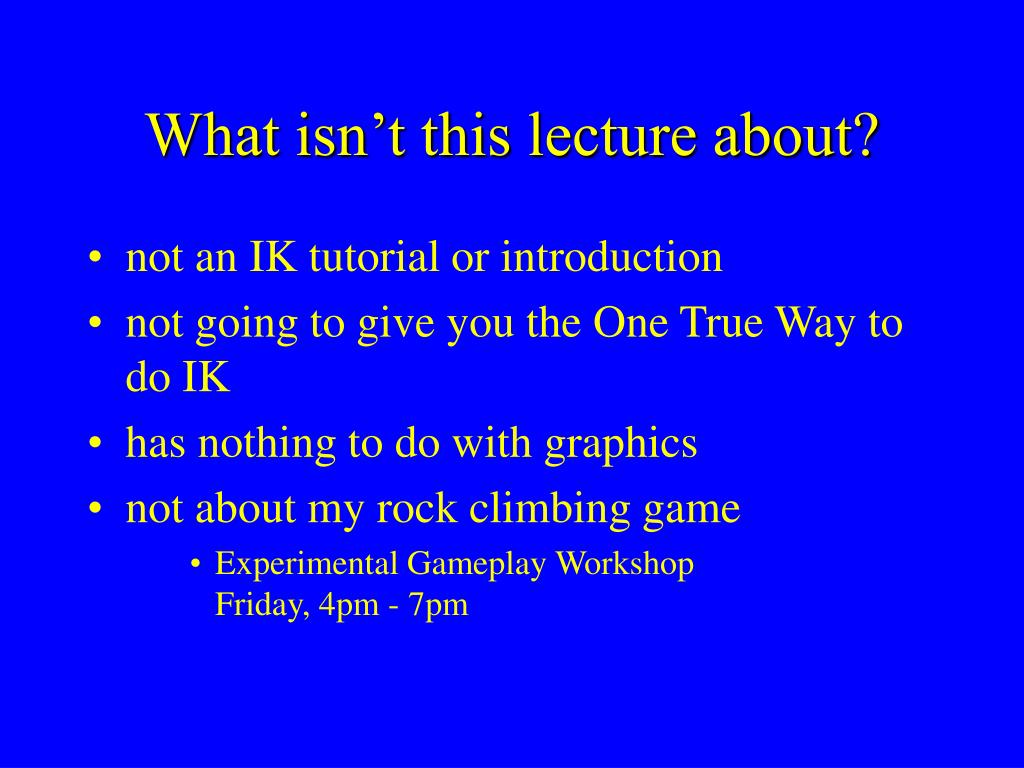 What isn't this lecture about?