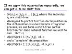 if we apply this observation repeatedly we can get s to be shift free