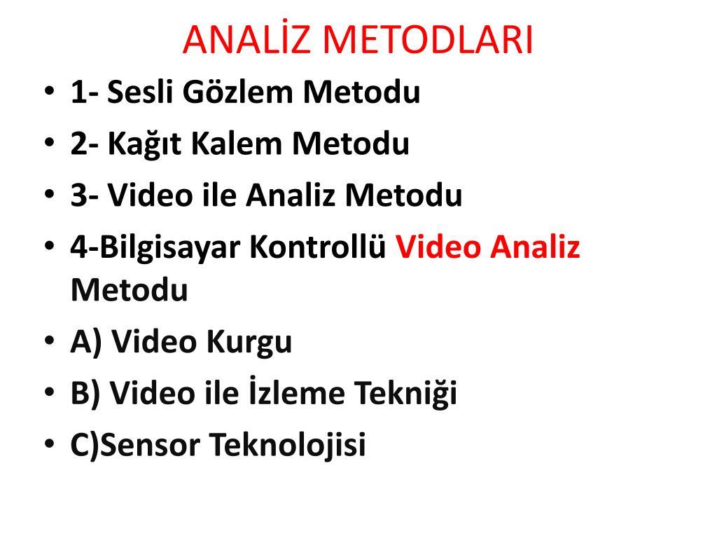 ANALİZ METODLARI