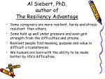 al siebert phd author of the resiliency advantage