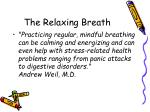 the relaxing breath