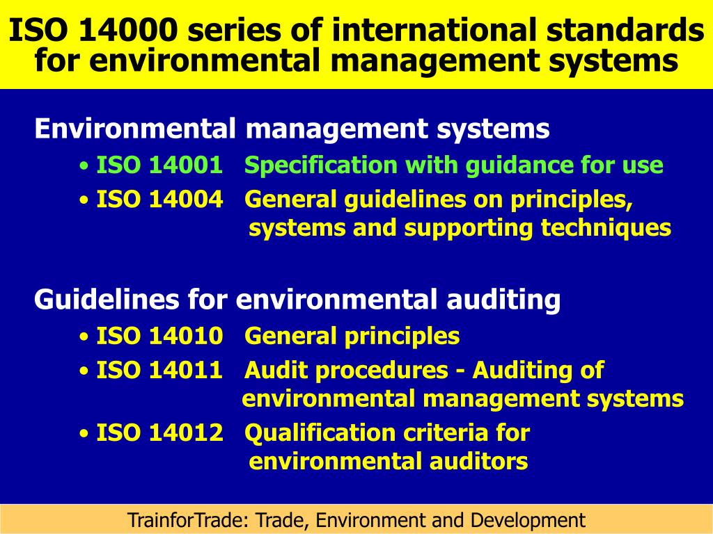 ISO 14000 series of international standards