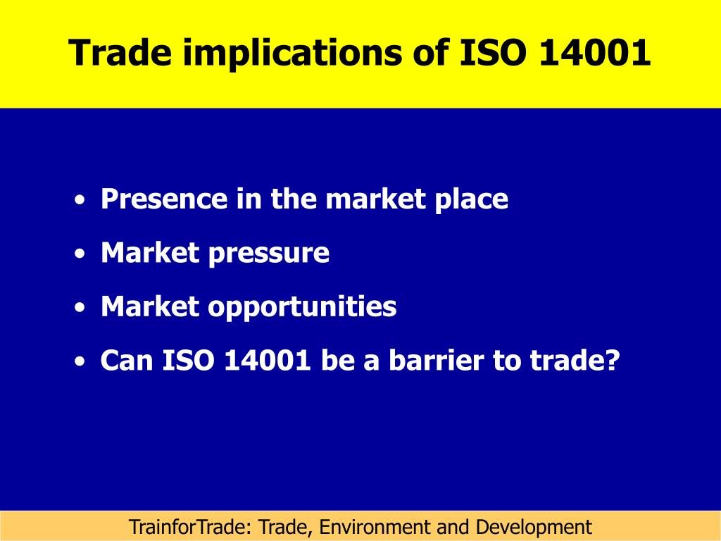 Trade implications of ISO 14001