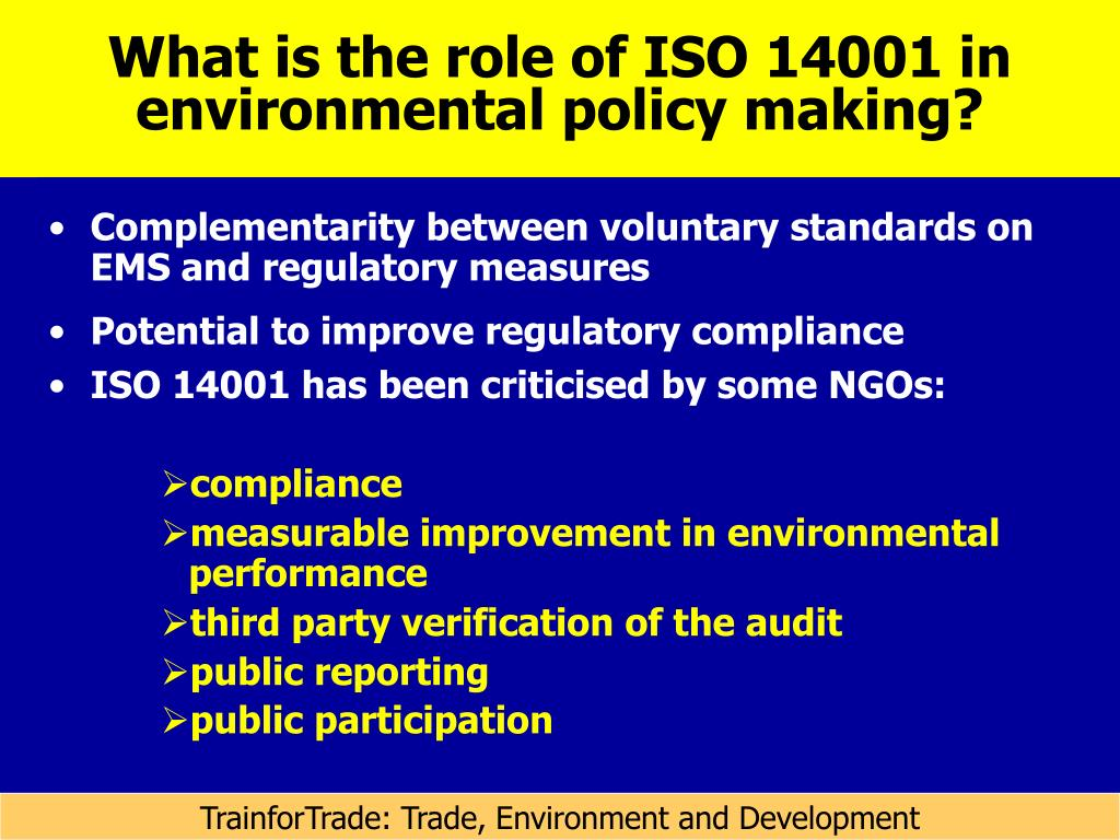 What is the role of ISO 14001 in environmental policy making?