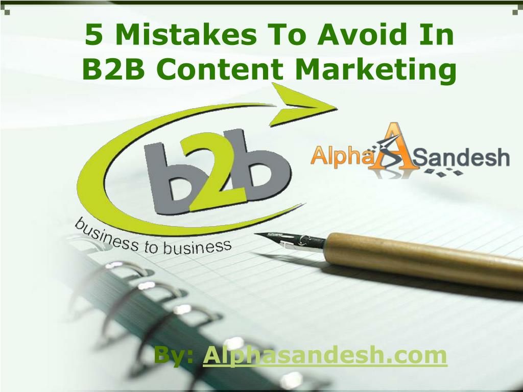 5 mistakes to avoid in b2b content marketing l.