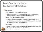 food drug interactions medication metabolism1
