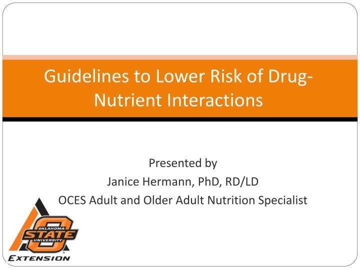 guidelines to lower risk of drug nutrient interactions n.