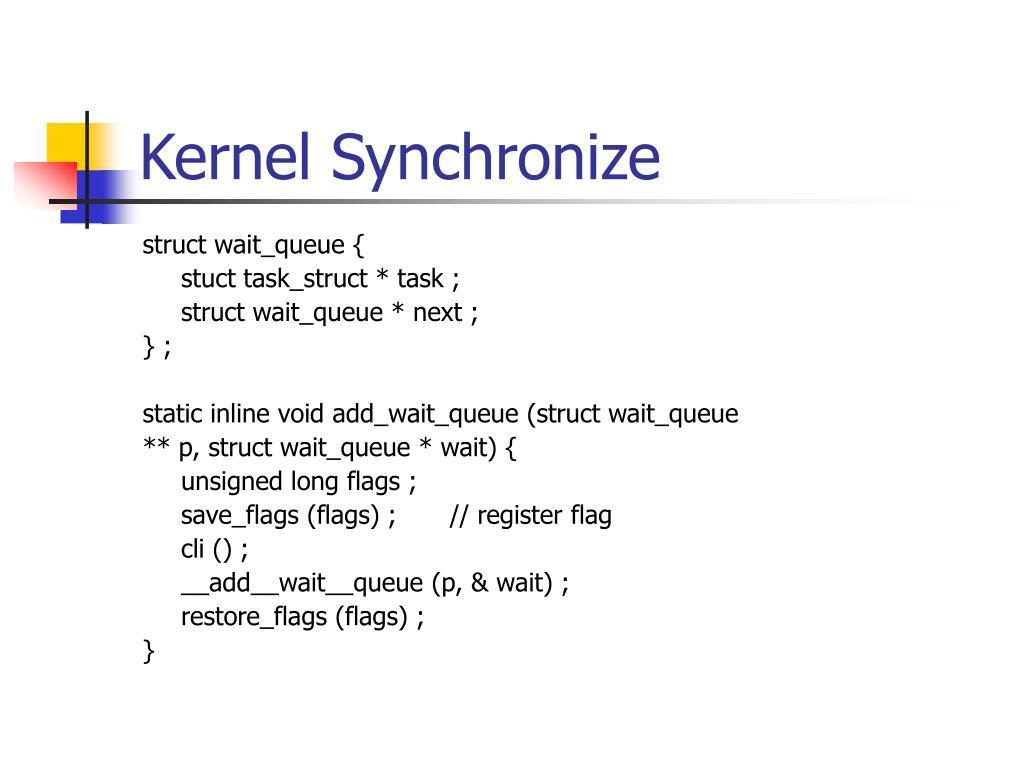Kernel Synchronize