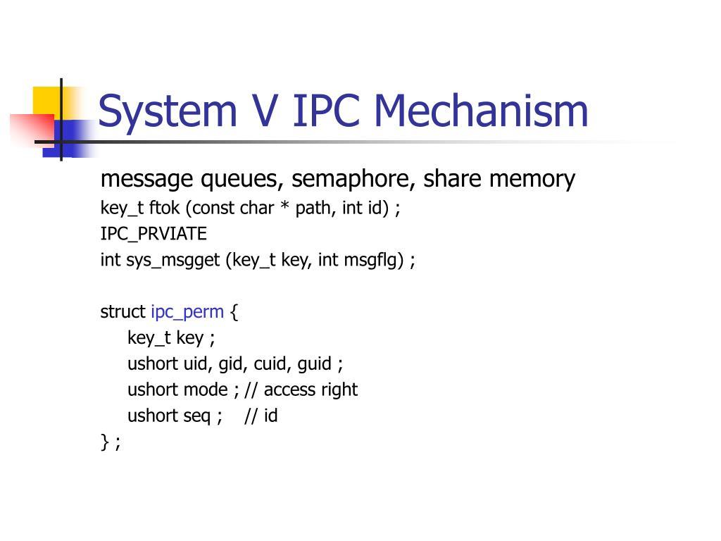 System V IPC Mechanism